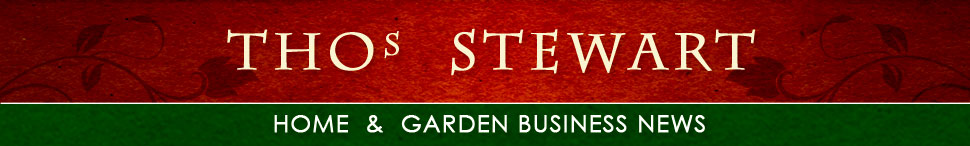 Thomas Stewart: Home and Garden Business News