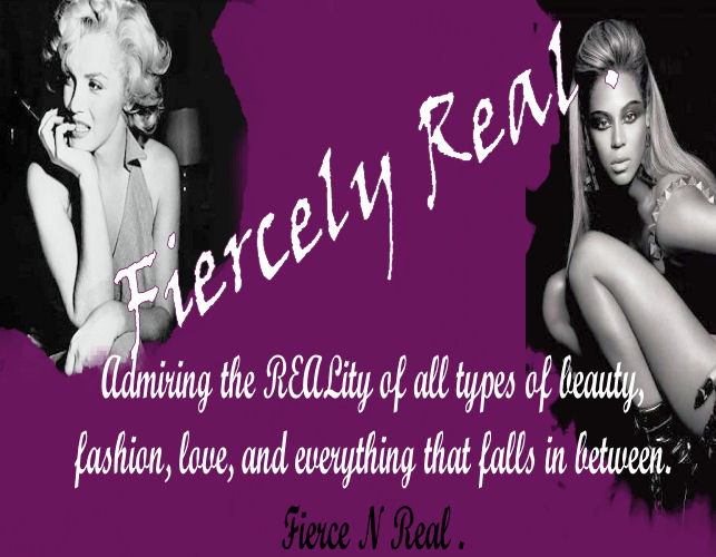 Fiercely Real