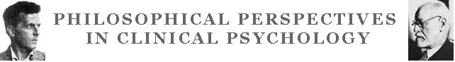 Philosophical Perspectives in Clinical Psychology
