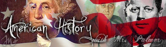 Mr. Palmer's U.S. History
