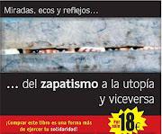 Miradas y reflejos... del zapatismo a la utopía y viceversa
