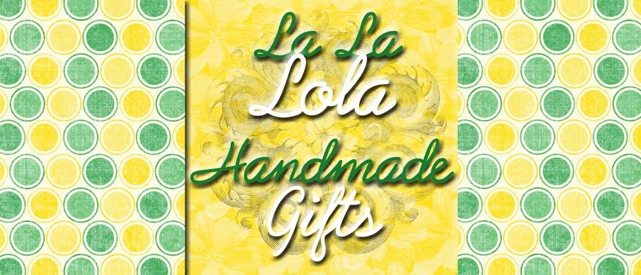 La La Lola Handmade Gifts