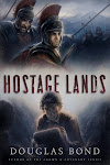Hostage Lands, by Douglas Bond
