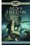 Guns of the Lion, Faith & Freedom Trilogy