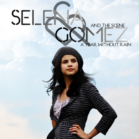 "A brand new track titled ""A Year Without Rain"" by American band Selena Gomez"
