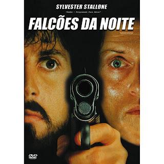 Capa do filme Falcões da Noite com Sylvester Stallone