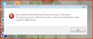 Provisioning Error in Lotus Notes client R8, prior to my resolving it