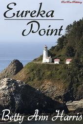 My first romantic suspense book, Eureka Point