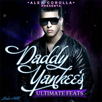Daddy Yankee's Ultimate Feats (2010)