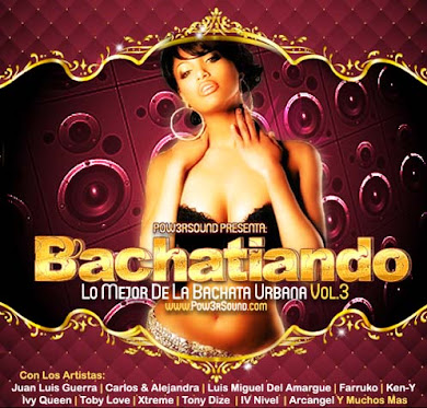 Bachatiando – Lo Mejor De La Bachata Urbana Vol.3 (2010)