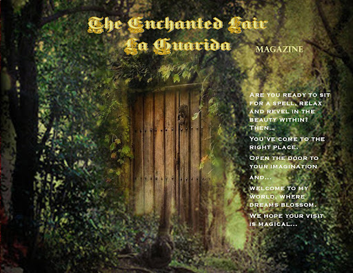 The Enchanted Lair ~ La Guarida  Magazine