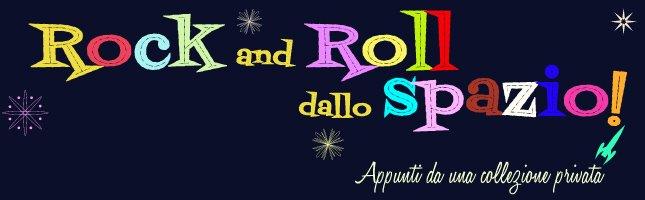 Rock and Roll dallo Spazio!