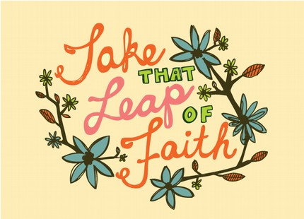 [Take+that+leap+of+faith]