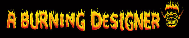 A Burning Designer