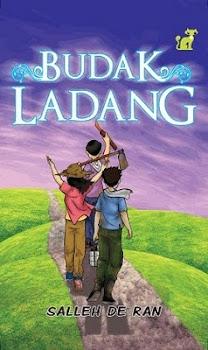 2009 Novel Pertama BUDAK LADANG
