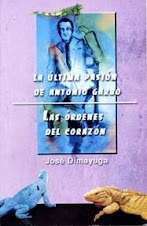 LA ÚLTIMA PASIÓN DE ANTONIO GARBO/LAS ÓRDENES DEL CORAZÓN