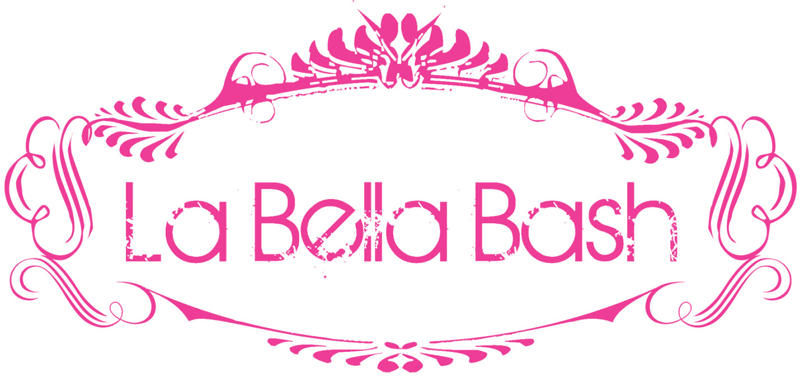 La Bella Bash!