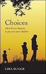 Choices by Lisa Suggs