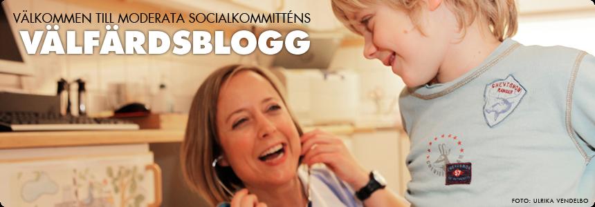 Moderata socialkommitténs välfärdsblogg