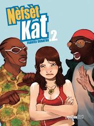 Nèfsèt Kat vol 2
