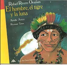 El hombre, el tigre y la luna de Rafael Rivero Oramas