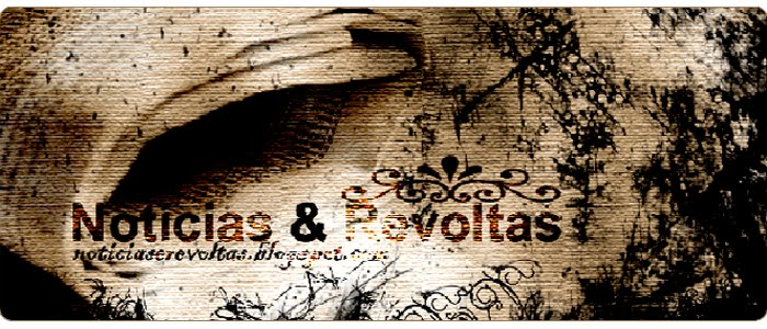Noticias & Revoltas