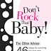 Don't Rock The Baby!