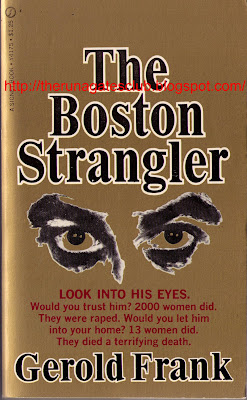 THE BOSTON STRANGLER - Gerold Frank, pub 1967