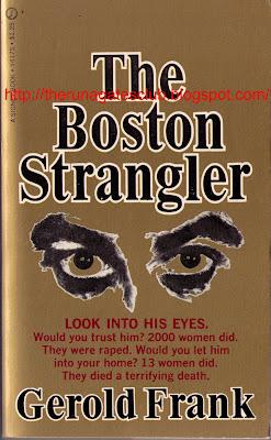 THE BOSTON STRANGLER - Gerold Frank, pub 1967