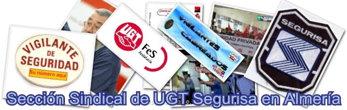 Seccion Sindical de UGT-Segurisa en Almeria.