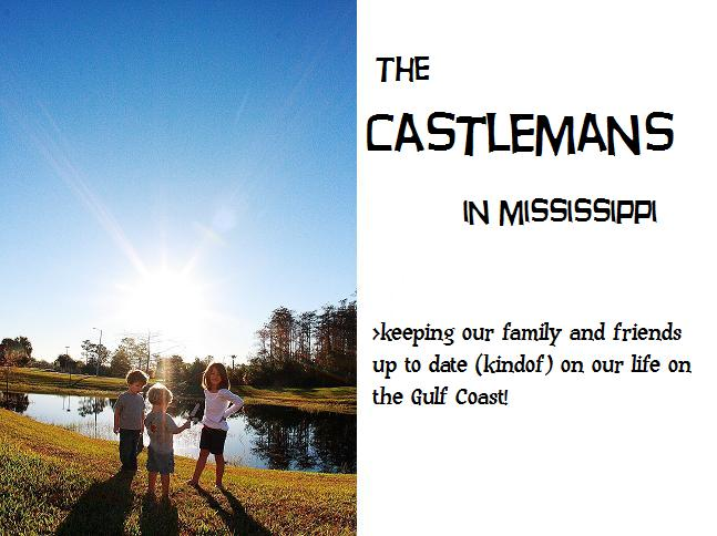 The Castlemans in Mississippi