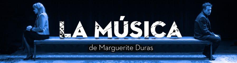 La Música de Marguerite Duras