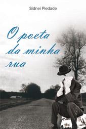 O poeta da minha rua