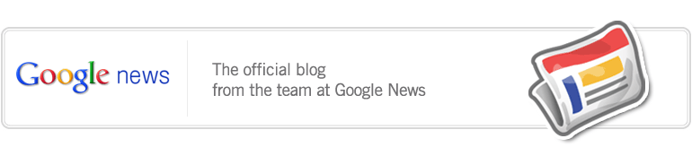 Google News Blog - The Official Blog from the team at Google news