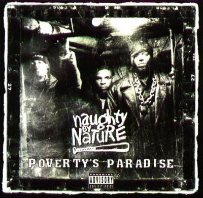 Naughty By Nature - Poverty's Paradise (1995)