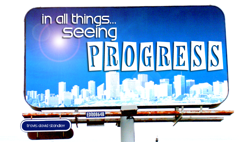 In All Things, Seeing Progress