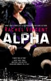 New Release: Alpha by Rachel Vincent + Trailer