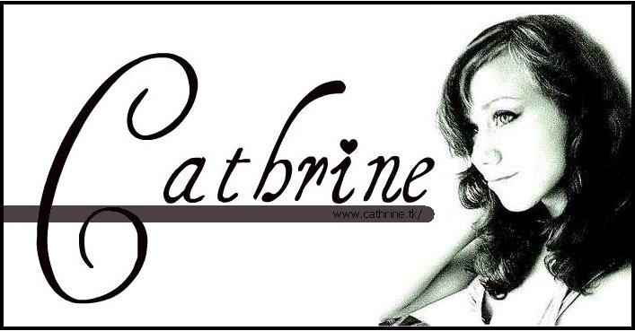 CATHRINE!