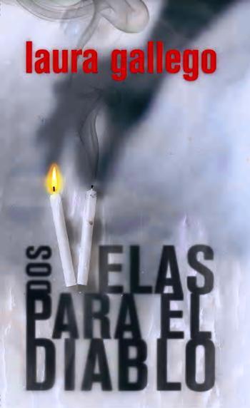 dos velas para el diablo laura gallego garcia