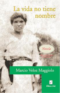 vida no tiene nombre marcio veloz maggiolo: