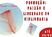 Promoção: Paixão e Liberdade