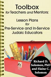 Toolbox for Teachers and Mentors: Lesson Plans for Pre-Service and In-Service Judaic Educators