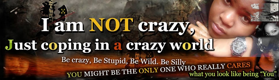 I am NOT crazy, Just coping in a crazy world