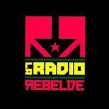 ESCUCHÁ LA RADIO REBELDE