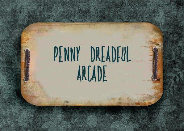 Penny Dreadful Arcade