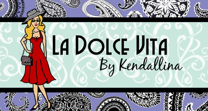 La Dolce Vita by Kendallina