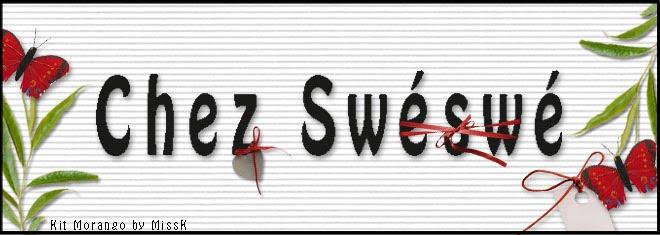 Chez Swéswé