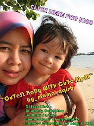 CuTesT BaBy WiTh CuTe MoM_by Mama_Aqish(tempat ke-3)