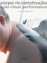 Livros Publicados - Corpo re-Construção Ação Ritual Performance
