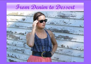 From Denim to Dessert